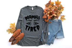 Mama's Tired {Face} - Unisex Long Sleeve-Little Hooligans Co.