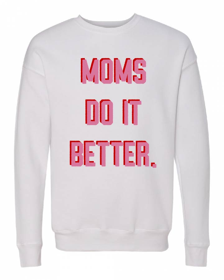 Moms Do It Better - Unisex Fleece Pullover {multiple colors}-Little Hooligans Co.