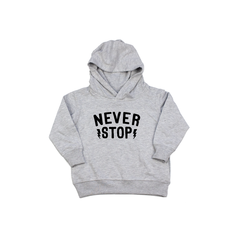 Never Stop - Grey Hoodie - Little Hooligans Co.
