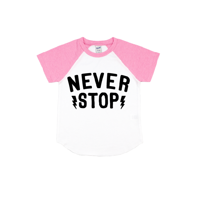 Never Stop - Pink/White Short Sleeve Raglan-Little Hooligans Co.
