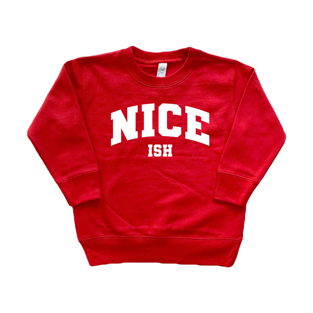 Nice (ish) - Kids Pullover - Little Hooligans Co.