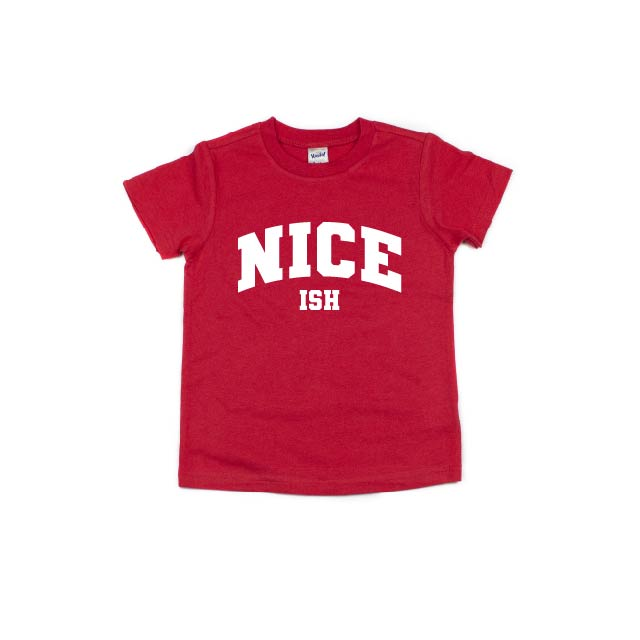 Nice (ish) - Kids Tee-Little Hooligans Co.
