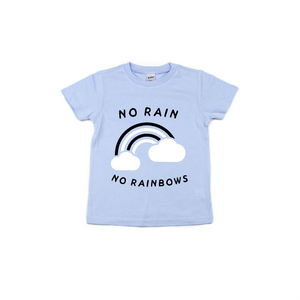 No Rain, No Rainbows - Kids Tee-Little Hooligans Co.