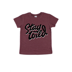 Stay Wild - Tee-Little Hooligans Co.