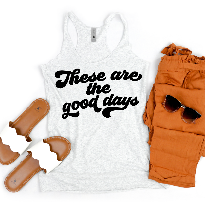 These Are The Good Days - Womens Ash + Black Tank-Little Hooligans Co.