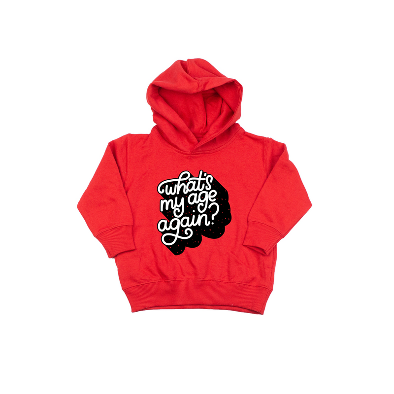 What's My Age Again - Red Hoodie-Little Hooligans Co.