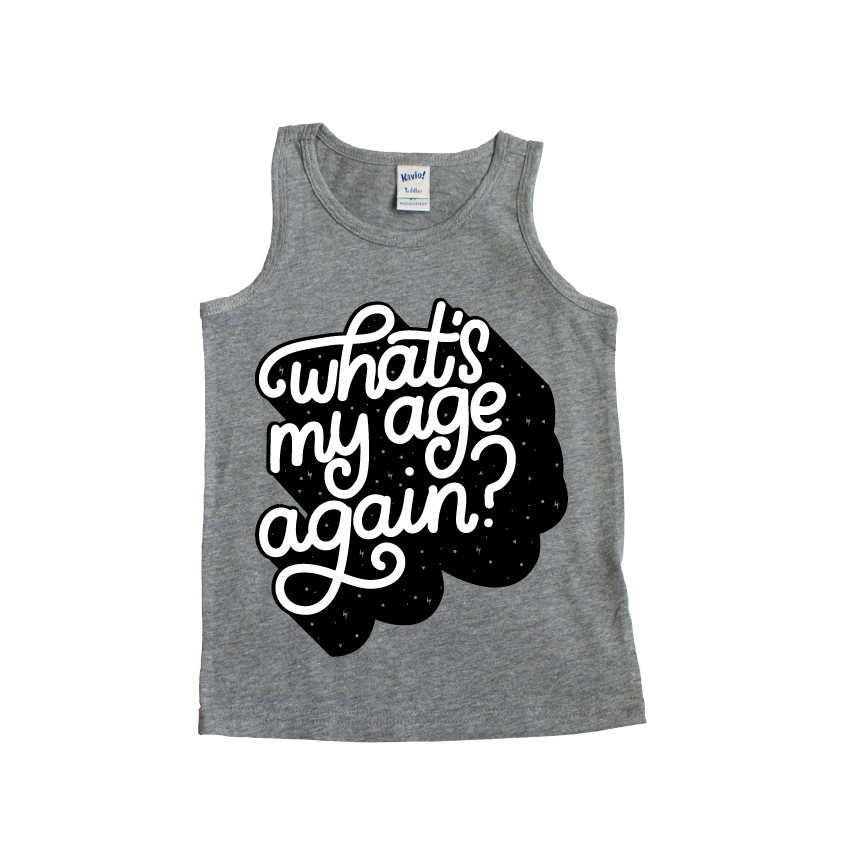 Whats My Age Again? - Grey + Black/White Tank-Little Hooligans Co.