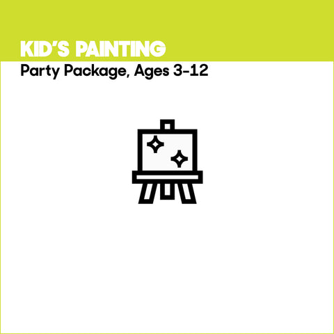 Kid's Painting Party, Ages 3-12