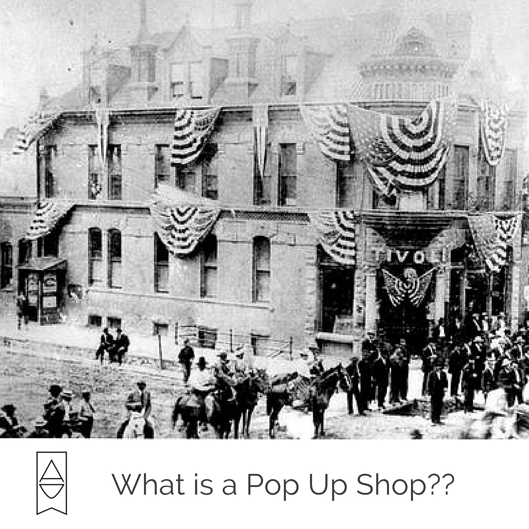 What is a Pop Up Shop?