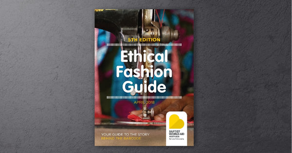 Ethical Fashion Guide 2018
