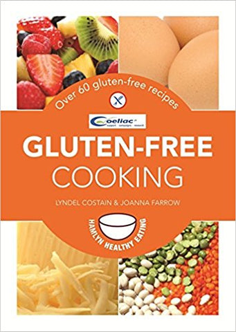 Gluten-Free Cooking Over 60 gluten-free recipes