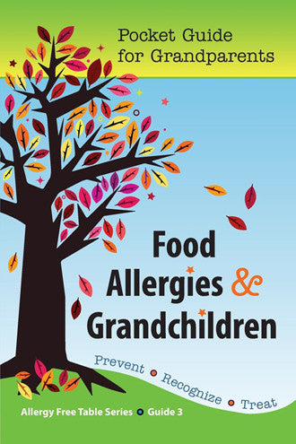 Food Allergies & Grandchildren: Pocket Guide for Grandparents, allergy guide book - allergypunk