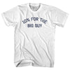 10 For The Big Guy Adult Cotton T-Shirt