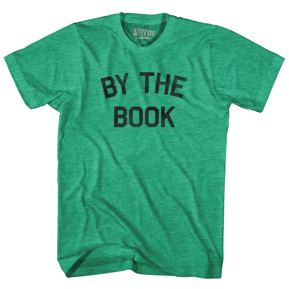 By The Book Adult Tri-Blend T-Shirt by Ultras