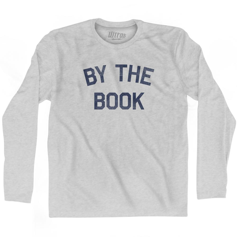 By The Book Adult Cotton Long Sleeve T-Shirt by Ultras