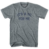 Its A No For Me Youth Tri-Blend T-Shirt