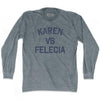Karen Vs Felicia Adult Tri-Blend Long Sleeve T-Shirt
