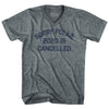 Sorry Folks 2020 Is Cancelled Adult Tri-Blend V-Neck Womens Junior Cut T-Shirt