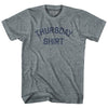Thursday Shirt Adult Tri-Blend T-Shirt