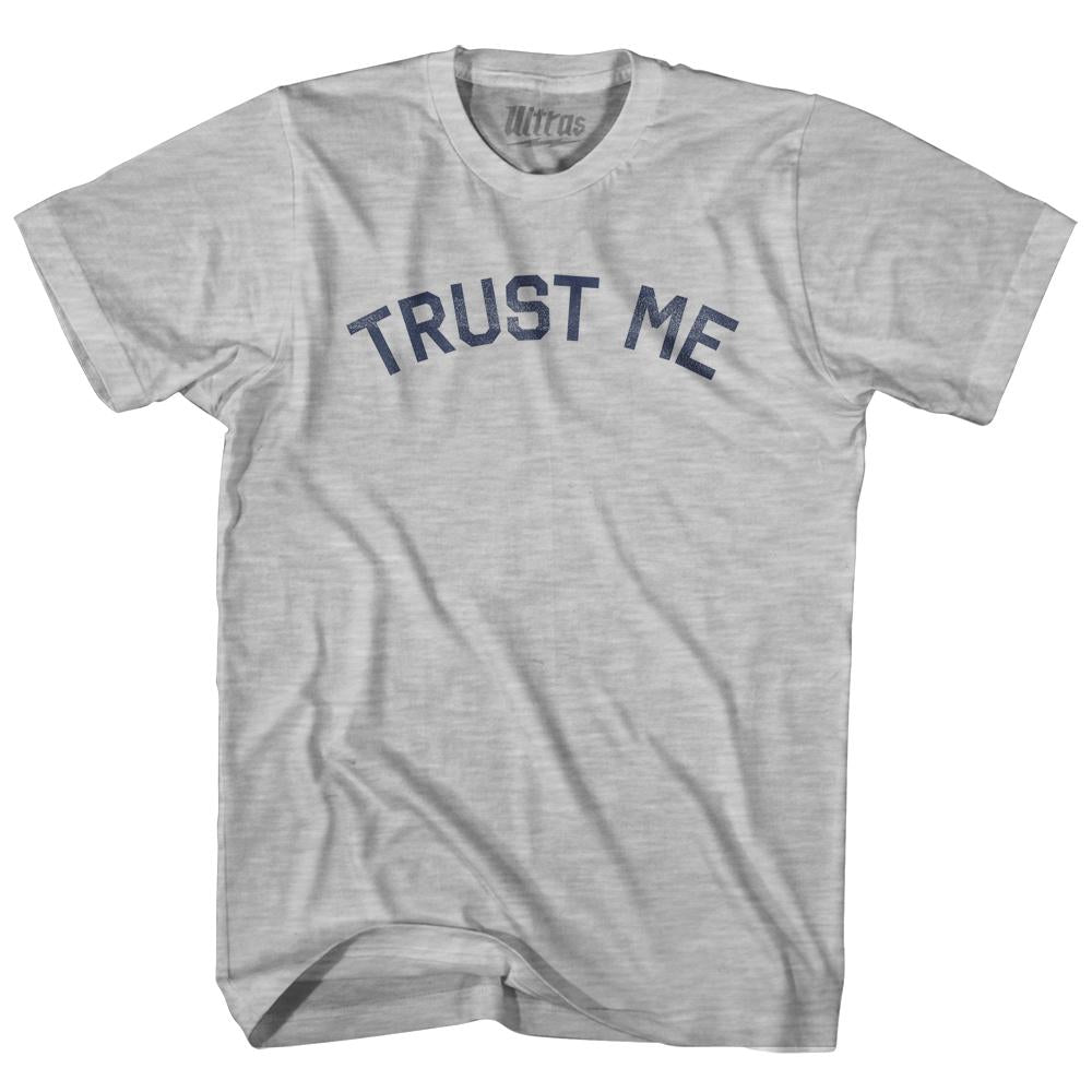Trust Me Adult Cotton T-Shirt