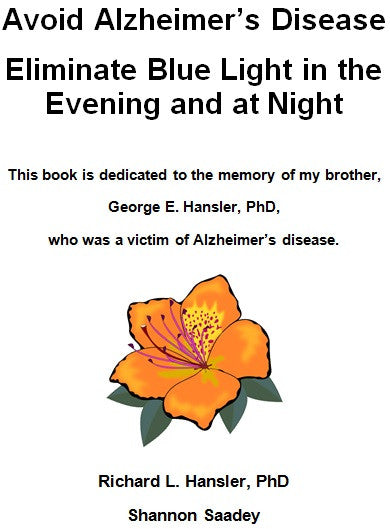 light hygiene book: Avoid Alzheimer's Disease Eliminate Blue Light in the Evening and at Night *FREE ONLINE BOOK*
