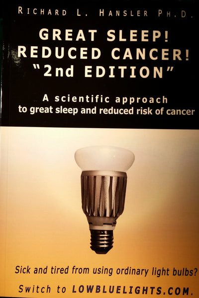 light hygiene book: GREAT SLEEP! REDUCED CANCER!