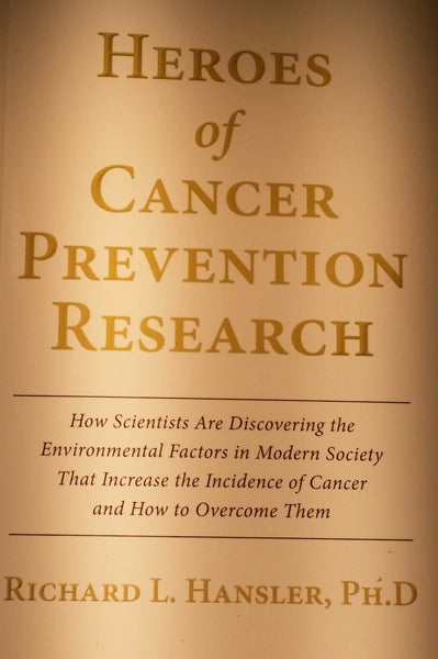 light hygiene book: HEROES OF CANCER PREVENTION RESEARCH