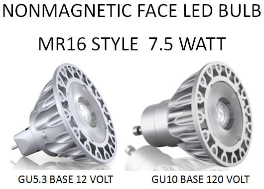 LED Bulb with NONMAGNETIC FACE MR16 Style with a 25, 36 or 60 DEGREE BEAM
