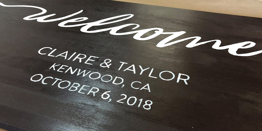 "Wedding ""Welcome"" Sign DIY Project - Spray Gloss Process"