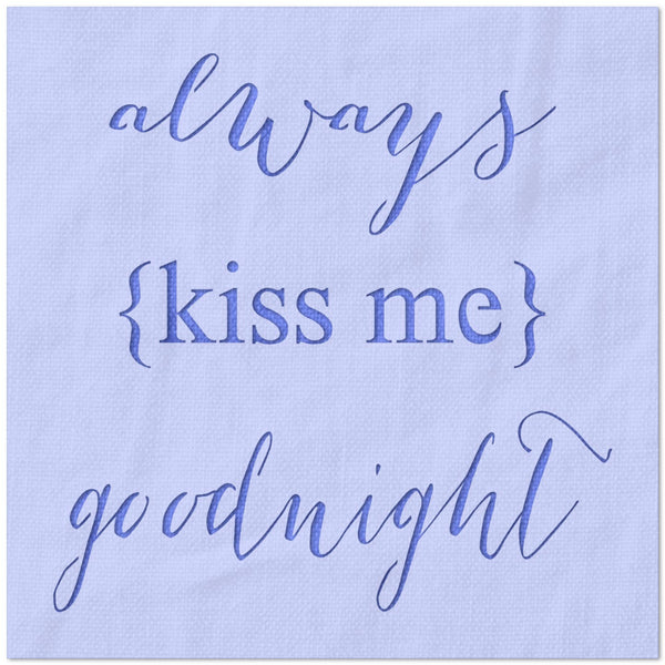 always kiss me goodnight stencil