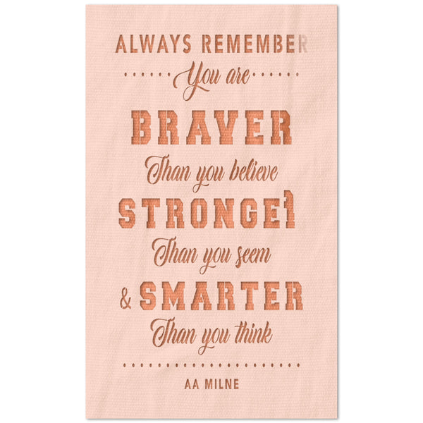 always remember you are braver stencil