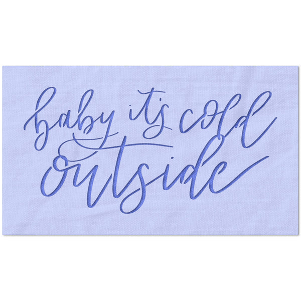 Baby It's Cold Outside Stencil