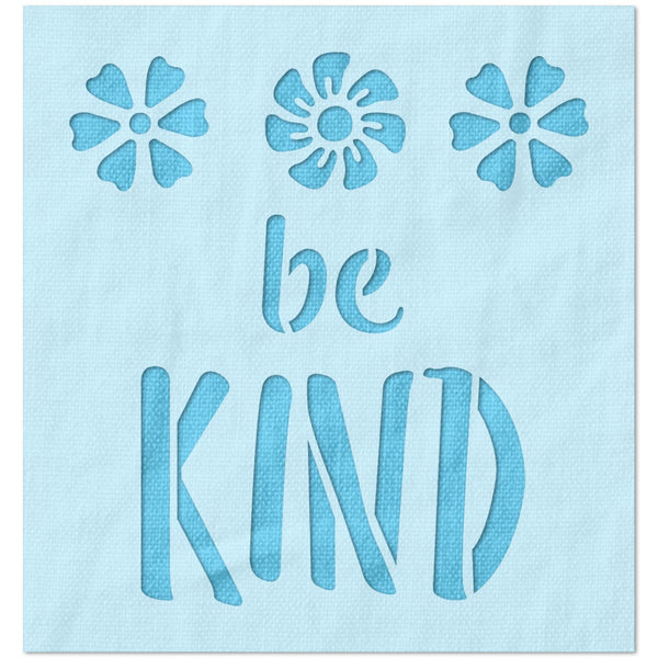 Be Kind Quote Stencil