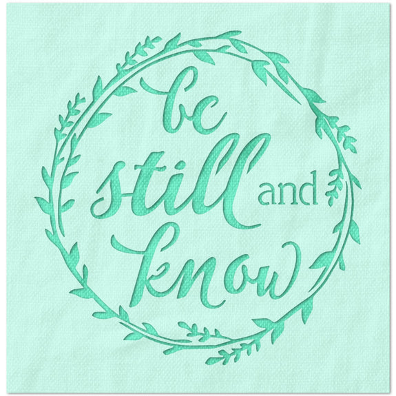 Be Still and Know Wreath Stencil