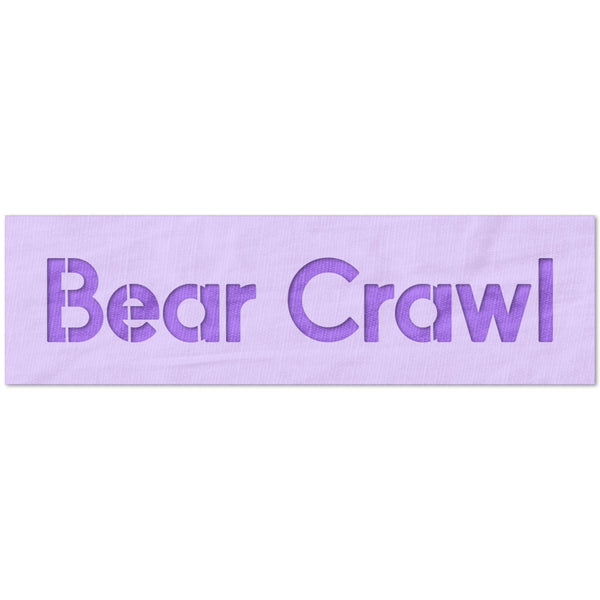 Bear Crawl Stencil
