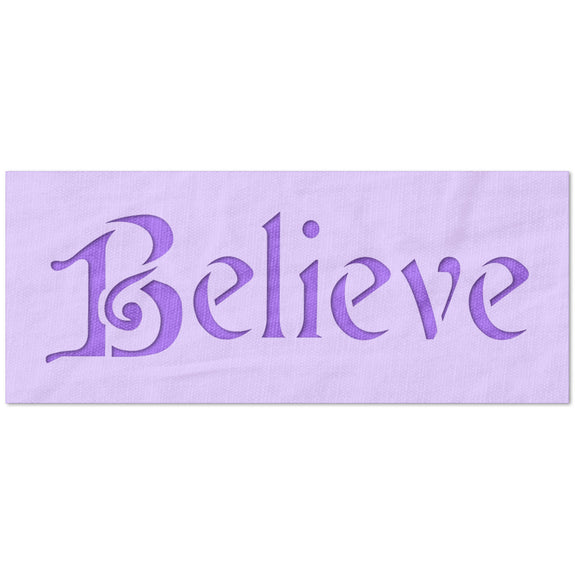 Believe in Swirly Font Stencil