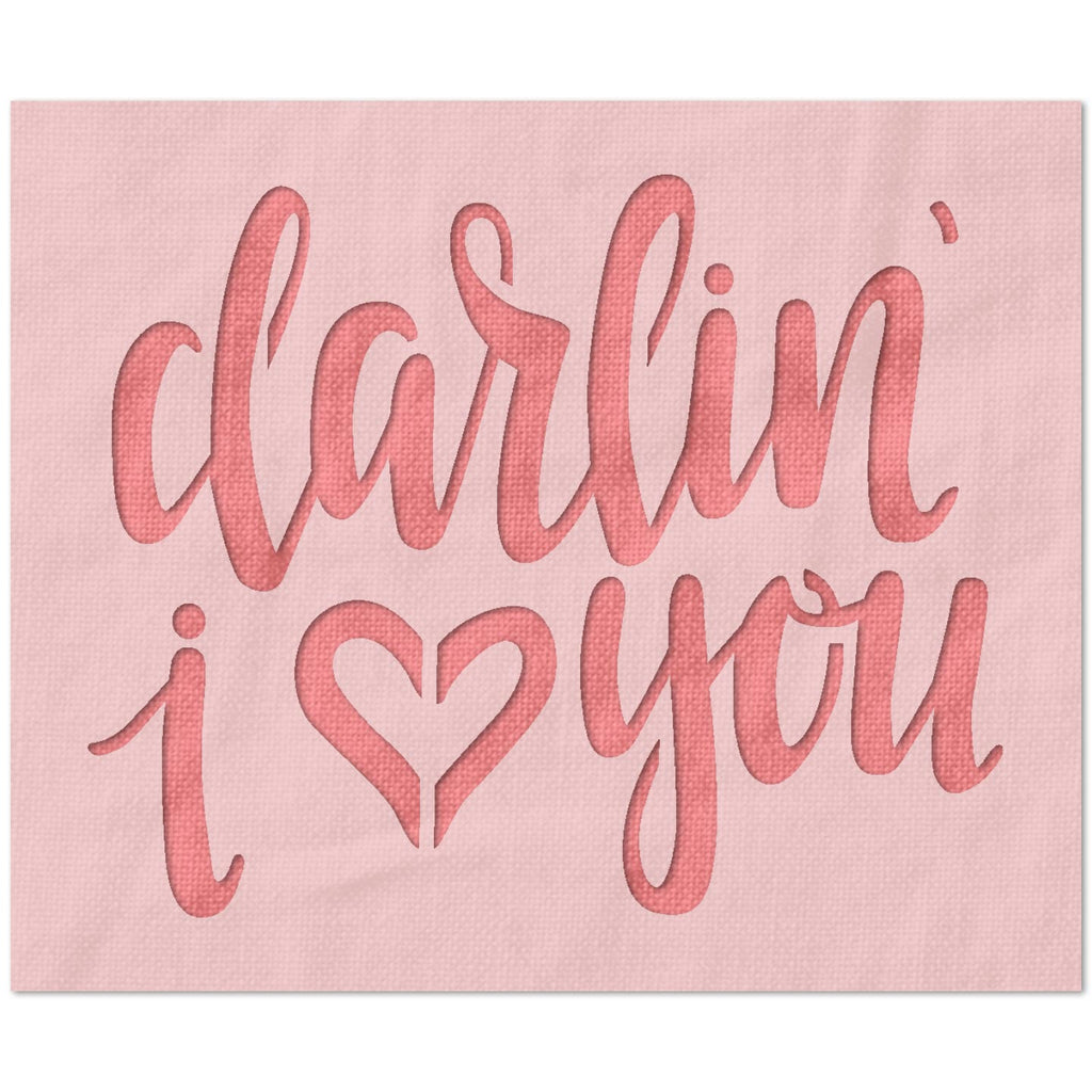 Darlin, I Love You Stencil