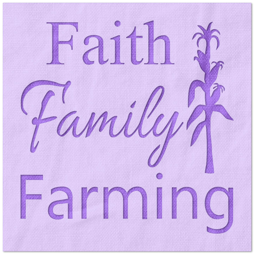 Faith Family Farming Stencil