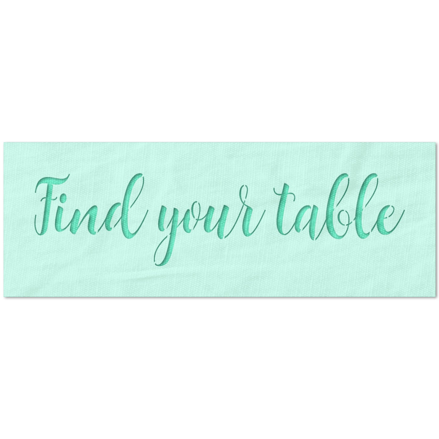 Find Your Table Stencil