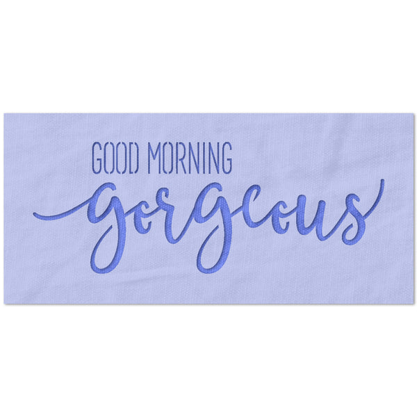 Good Morning Gorgeous Stencil