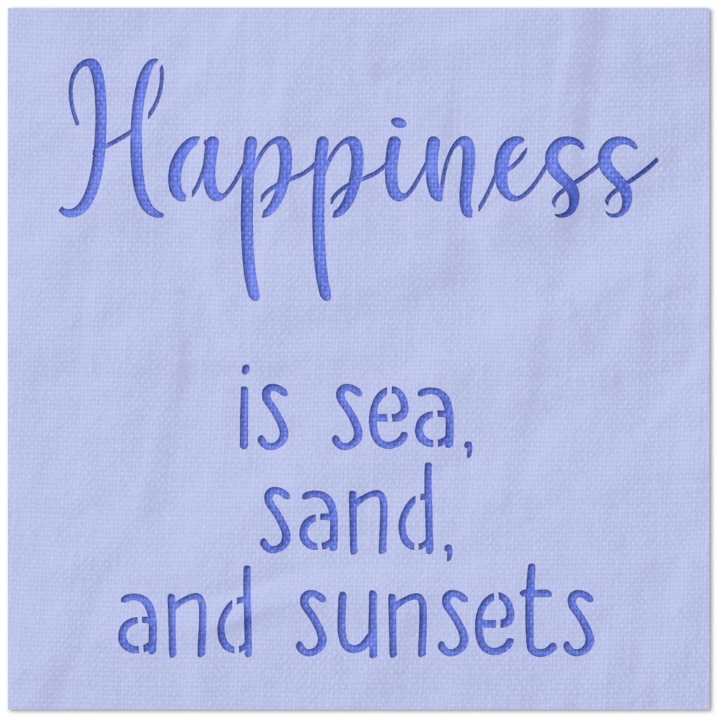 Happiness Sand Sea Sunsets Stencil