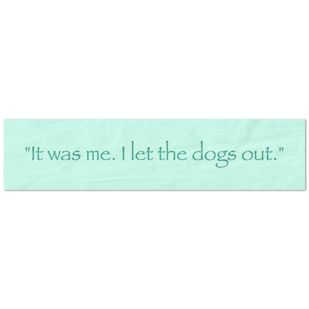 I let the dogs out Stencil
