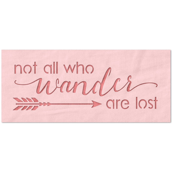 Not All Who Wander are Lost Stencil