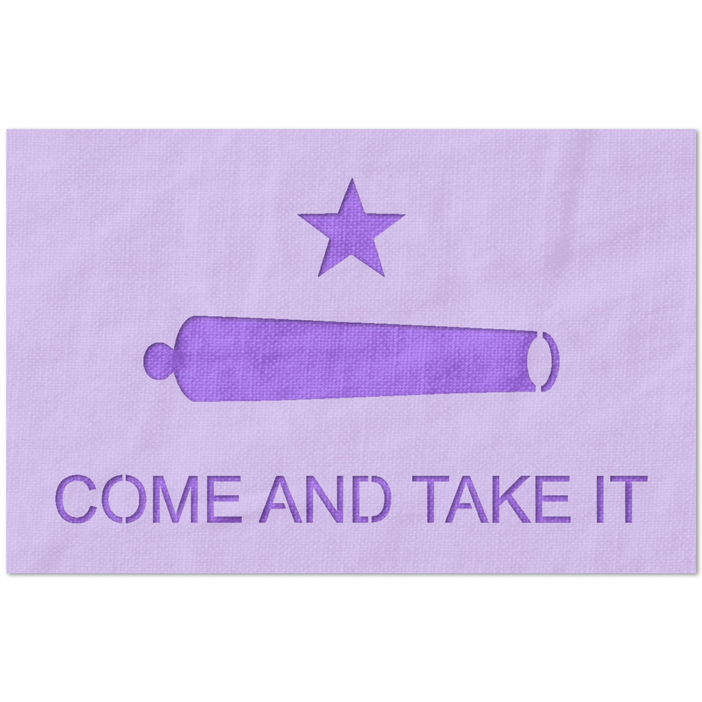Come and Take It Texas Revolution Flag Stencil