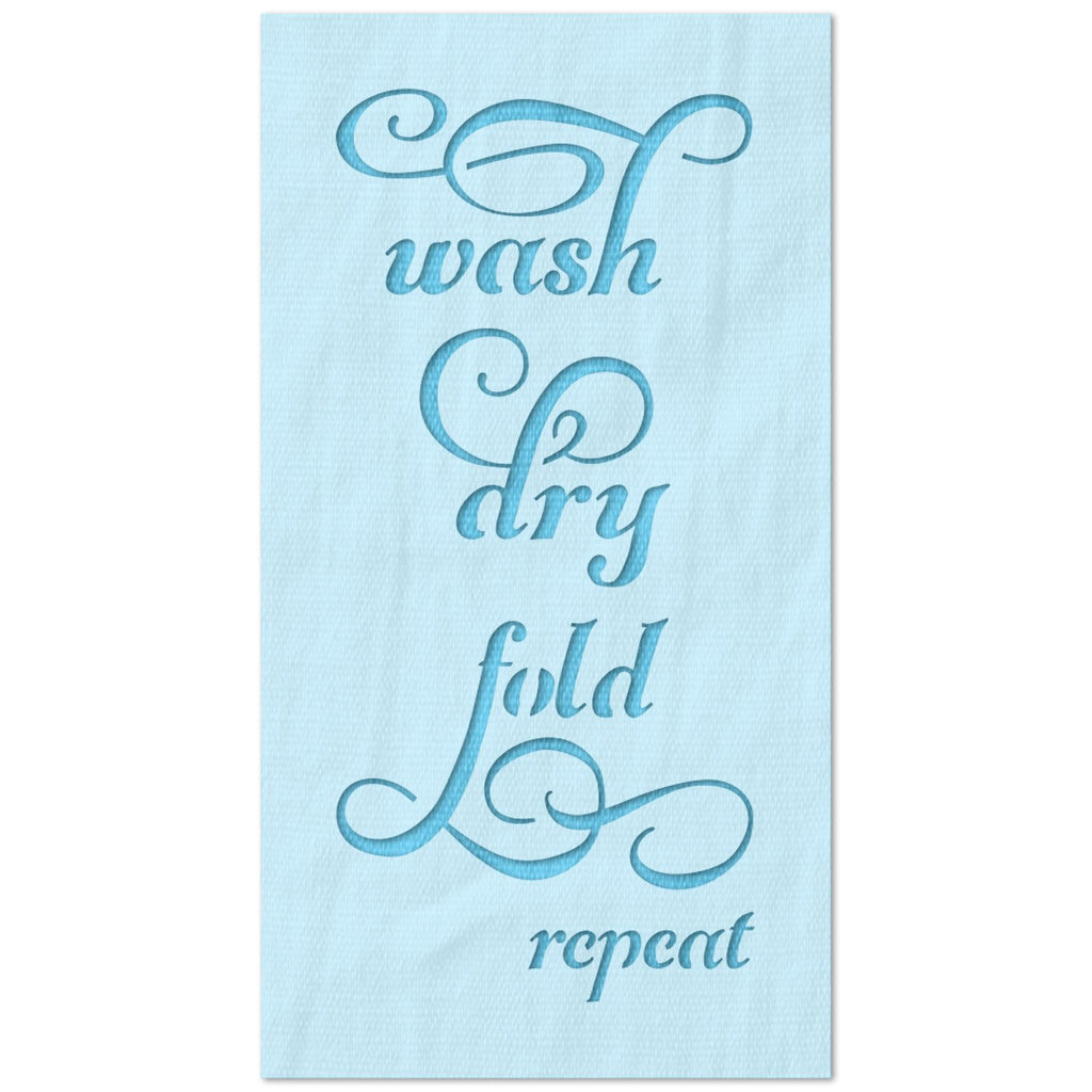 Wash Dry Fold Repeat  Laundry Sign Stencil