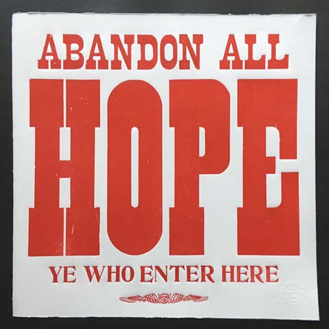 Abandon all hope (red)
