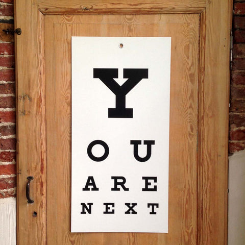 YOU ARE NEXT eye-chart