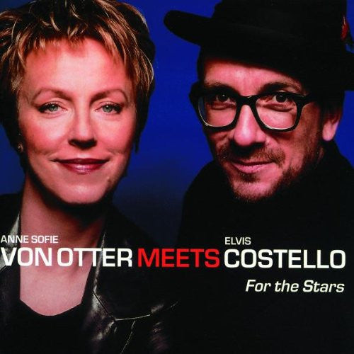 Elvis Costello and Anne Sofie Von Otter - For the Stars