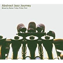 Abstract Jazz Journey - Rainer Trüby (Trüby Trio)