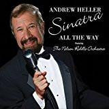 Andrew Heller - Sinatra All The Way